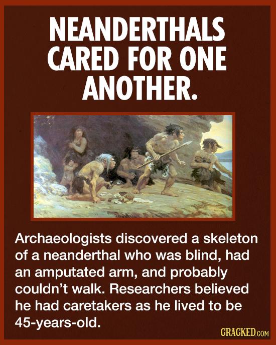 5 Surprising Ways Neanderthal Were Just Like Us