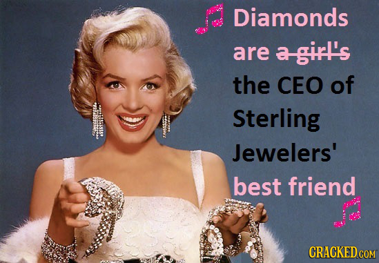 Diamonds are a-girl's the CEO of Sterling Jewelers' best friend CRACKED COM
