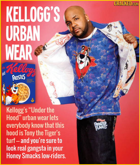 KELLOGG'S URBAN WEAR ellog FROSTIES Kellogg's Under the Hood urban wear lets everybody know that this hood is Tony the Tiger's turf