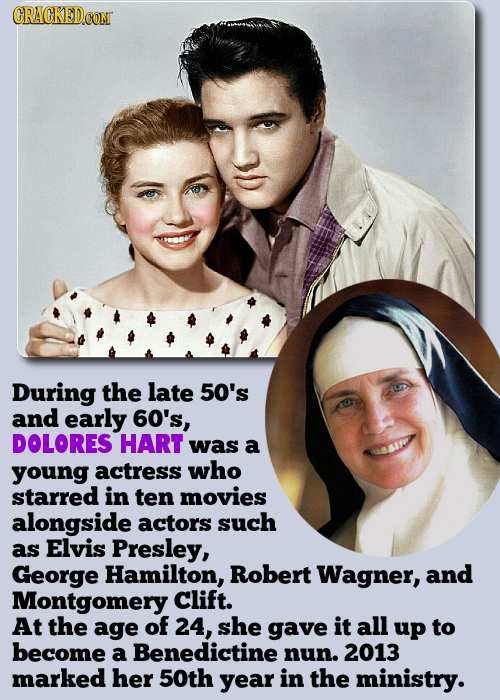 During the late 50's and early 60's, DOLORES HART was a young actress who starred in ten movies alongside actors such as Elvis Presley, George Hamilto