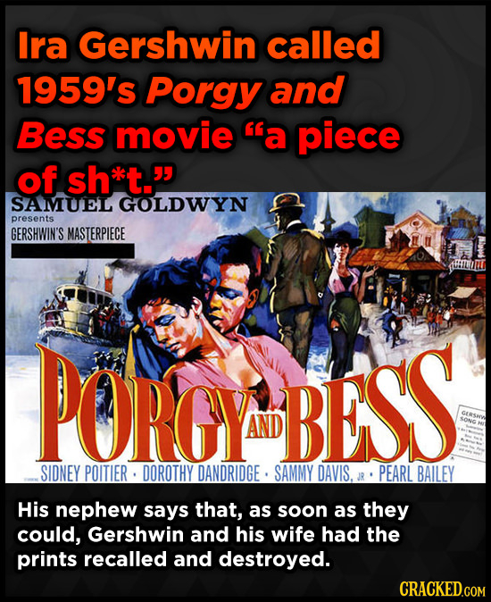 Ira Gershwin called 1959's Porgy and Bess movie 'a piece of sh*lt. SAMUEL GOLDWYN presents GERSHWIN'S MASTERPIECE POROY BESS AND GERSHW SONG SIDNEY