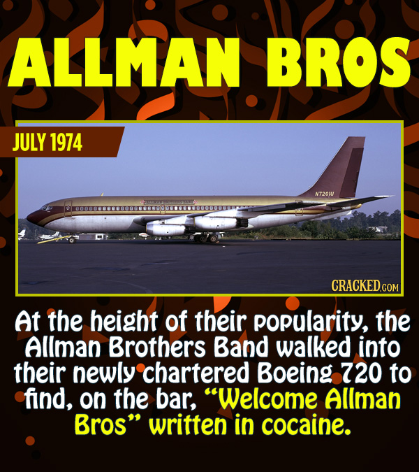 15 Epic Feats of Partying by Famous People - At the height of their popularity, the Allman Brothers Bad walked into their newly chartered Boeing 720 t