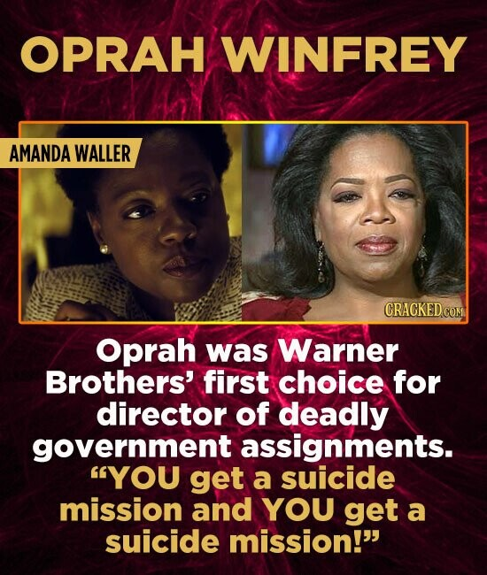 OPRAH WINFREY AMANDA WALLER CRACKED COM Oprah was Warner Brothers' first choice for director of deadly government assignments. YOU get a suicide miss