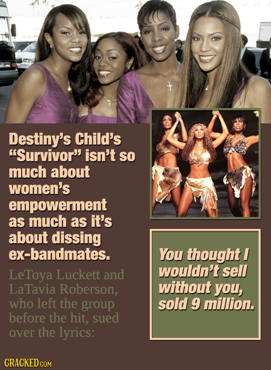 Destiny's Child's Survivor isn't So much about women's empowerment as much as it's about dissing ex-bandmates. You thought I LeToya Luckett wouldn't