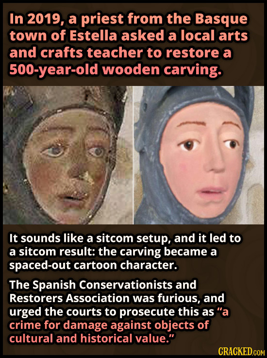 In 2019, a priest from the Basque town of Estella asked a local arts and crafts teacher to restore a 500-year-old wooden carving. It sounds like a sit