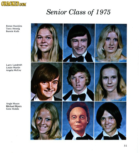 CRACKEDOON Senior Class of 1975 Renee Hawkins Terry Hennig Bonnie Kolb Larry Landreth Lester Martin Angela Mccoy Angie Moore Michael Myers Gene Riddle