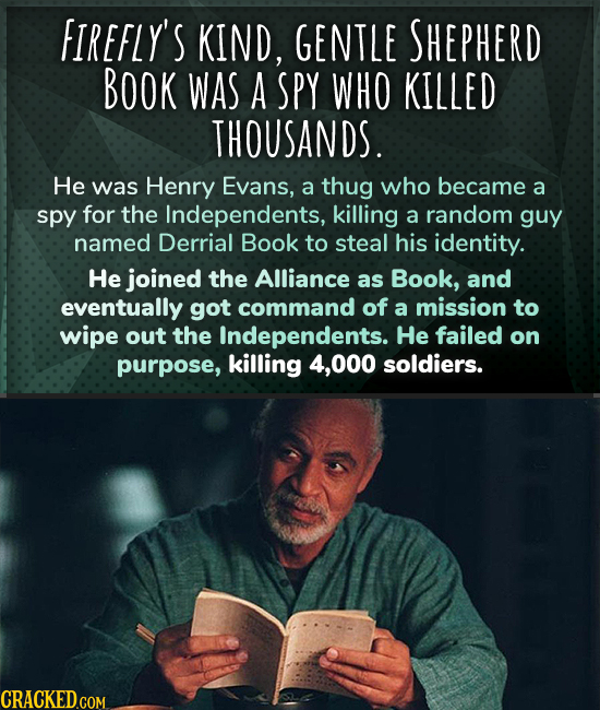 FIREFLY'S KIND, GENTLE SHEPHERD BOOK WAS A SPY WHO KILLED THOUSANDS. He was Henry Evans, a thug who became a spy for the Independents, killing a rando