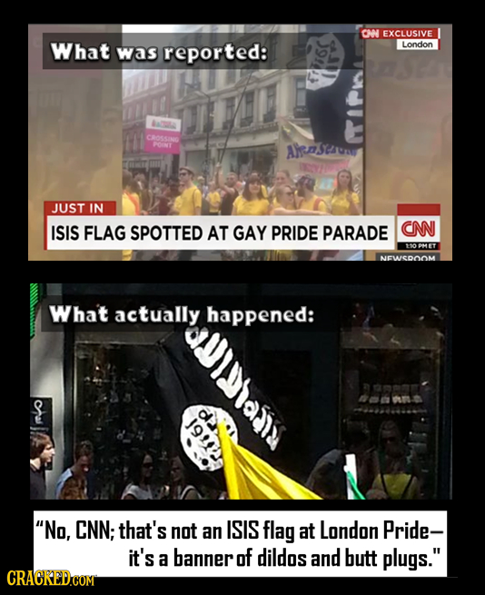CM EXCLUSIVE What reported: London was AaDa CROSSANO POINT AhenJ2C JUST IN ISIS FLAG SPOTTED AT GAY PRIDE PARADE CNN 110 PMET NEWSROOM Wha't actually