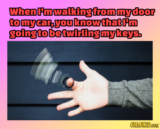 26 Silly Habits You Can't Seem To Walk Away From, Part 1