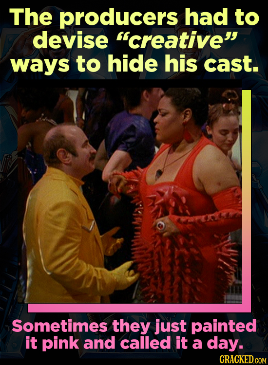 The producers had to devise creative ways to hide his cast. Sometimes they just painted it pink and called it a day.