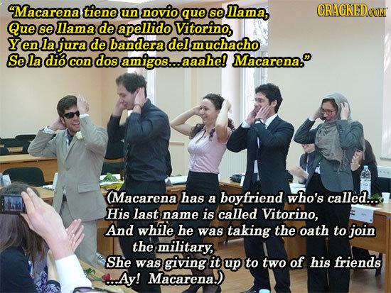 Macarena tiene un novio que se llama, CRACKEDCO CON Que se llama de apellido Vitorino, Yen la jura de bandera del muchacho Se la dio con dos amigos..