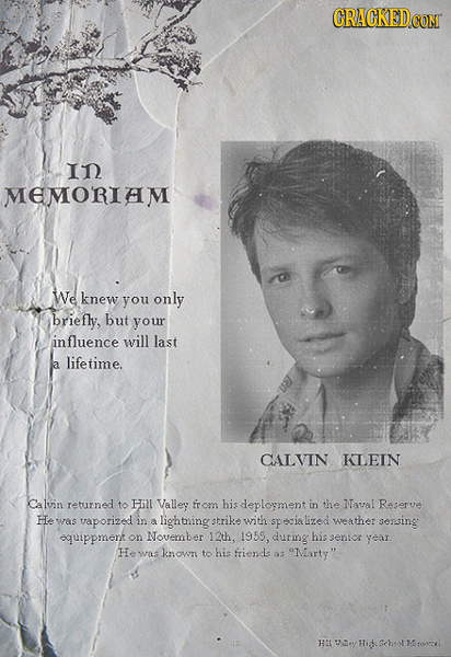 IN MEMORIAM We knew you only briefly, but your influence will last lifetime. a CALVIN KLEIN Calvin returned to Hinl Valley from his deployment in the