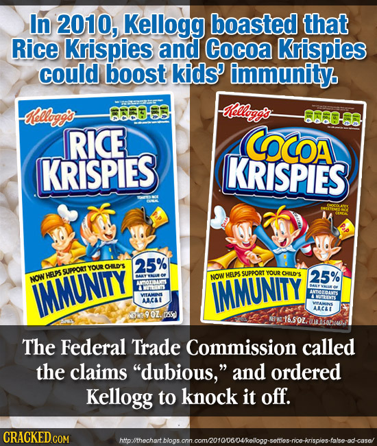 In 2010, Kellogg boasted that Rice Krispies and Cocoa Krispies could boost kids' immunity. elloggs 883-00 elloggos 0 RICE COcoa KRISPIES KRISPIES ACON