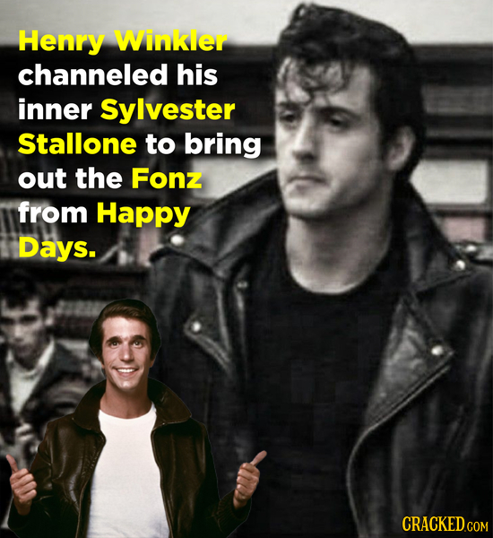 Henry Winkler channeled his inner Sylvester Stallone to bring out the Fonz from Happy Days. CRACKED COM