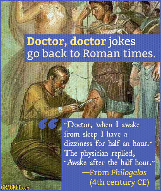 Ancient Jokes You'll Laugh, Not Eyeroll At