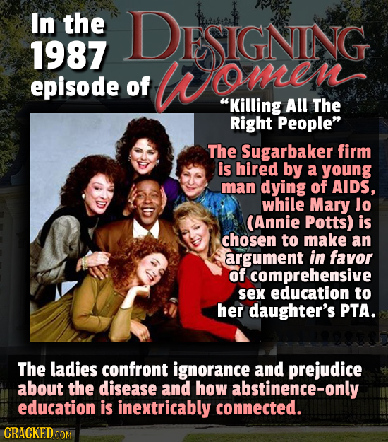 In the DESIGNING 1987 women episode of Killing All The Right People The Sugarbaker firm is hired by a young man dying of AIDS, while Mary Jo (Annie