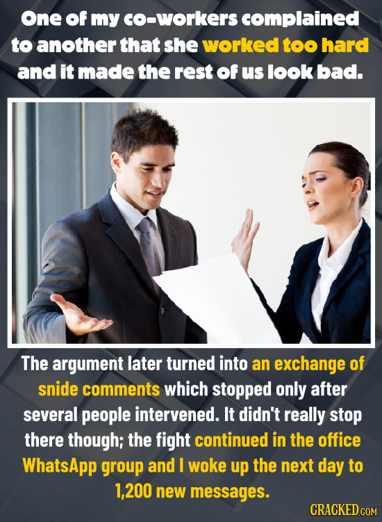 24 Ridiculous Arguments You've Actually Heard At Work