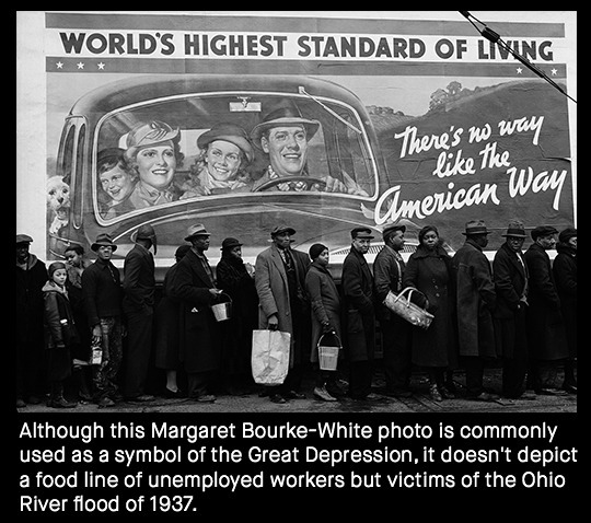 WORLD'S HIGHEST STANDARD OF LIING There's w way like the way American Although this Margaret Bourke-White photo is commonly used as a symbol of the Gr