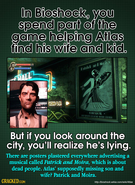 In Bioshock, you spend part of the gamE helping Atlas find his wife and kid. Hcira 8+ and 8 Eatsick NUSICAIL lltstort Ct tovt nhin DETH But if you loo