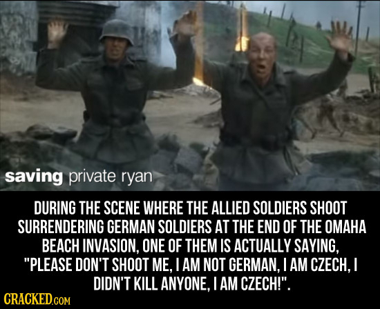 saving private ryan DURING THE SCENE WHERE THE ALLIED SOLDIERS SHOOT SURRENDERING GERMAN SOLDIERS AT THE END OF THE OMAHA BEACH INVASION, ONE OF THEM
