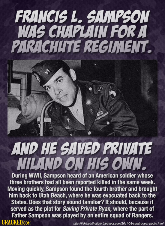 FRANCIS L. SAMPSON WAS CHAPLAIN FOR A PARACHUTE REGIMENT. AND HE SAVED PRIVATE NILAND ON HIS OWN. During WWIl, Sampson heard of an American soldier wh