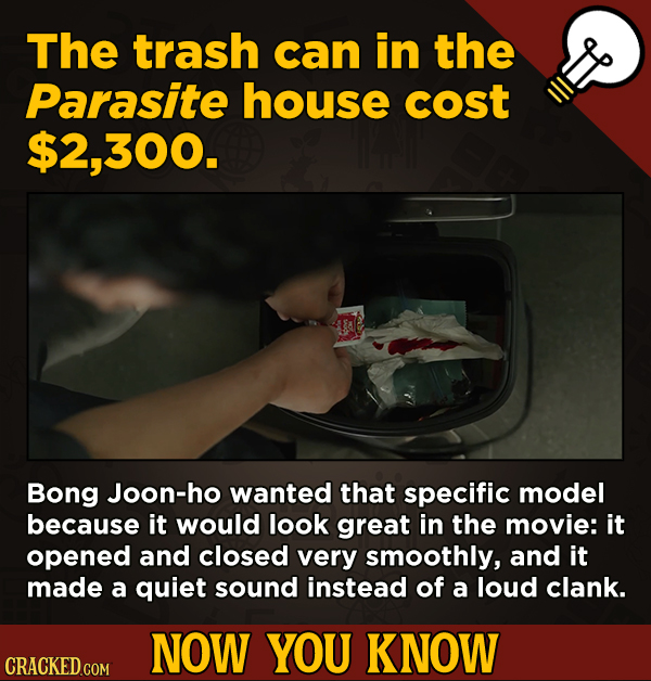 13 Little-Known Facts About Movies, History, And Science - The trash can in the Parasite house cost $2.300.