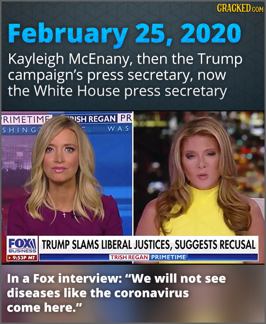 CRACKEDcO February 25, 2020 Kayleigh McEnany, then the Trump campaign's press secretary, now the White House press secretary RIMETIME ISH REGAN PR SHI