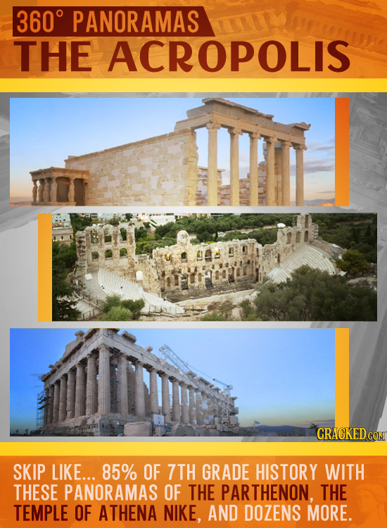 3600 PANORAMAS DOLIS THE CRACKED C SKIP LIKE... 85% OF 7TH GRADE HISTORY WITH THESE PANORAMAS OF THE PARTHENON, THE TEMPLE OF ATHENA NIKE, AND DOZENS
