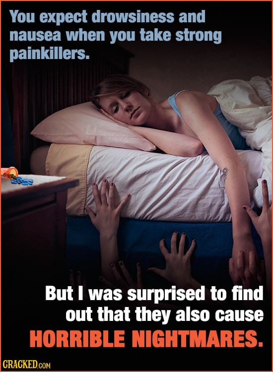 27 Inexplicable Side-Effects You Never Saw Coming