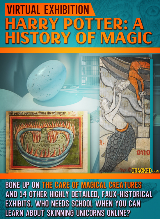 VIRTUAL EXHIBITION HARRY POTTER: A HISTORY OF MAGIC pt priobr fopuilro.a: wrna dte nfurit. foinc. ono CRACKEDcO BONE UP ON THE CARE OF MAGICAL CREATUR