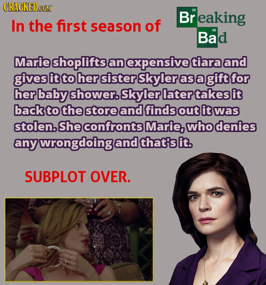 CRACKEDcO COMT Br r eaking In the first season of Bad Marie shoplifts an expensive tiara and gives it to her sister Skyler as a gift for her baby show