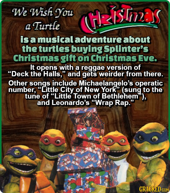We Wish You HziSTmas Turtle a is a musical adventure about the turtles buying Splinter's Christmas gift on Christmas Eve. It opens with a reggae versi