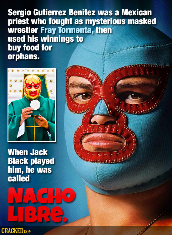 Sergio Gutierrez Benitez was a Mexican priest who fought as mysterious masked wrestler Fray Tormenta, then used his winnings to buy food for orphans.