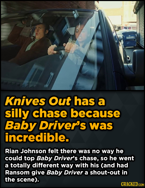 Unpredictably Weird Decisions That Gave Us Major Movie Moments - Knives Out has a silly chase because Baby Driver's was incredible.