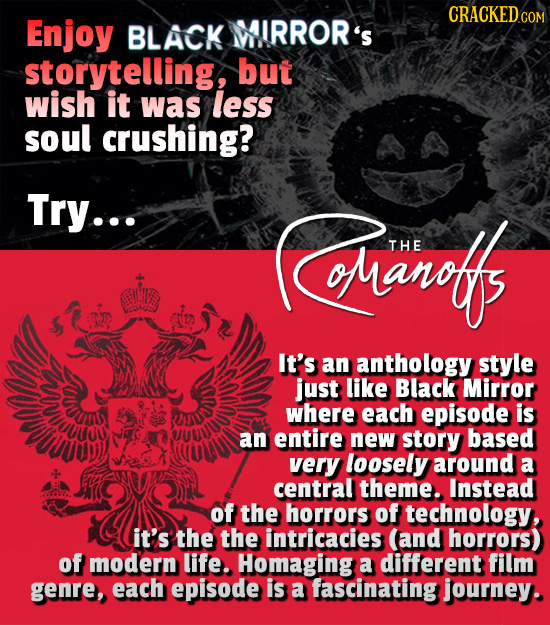 CRACKEDco Enjoy BLACK WIRROR'S storytelling, but wish it was less soul crushing? Try... (Cerets THE It's Gare an anthology style just like Black Mirro