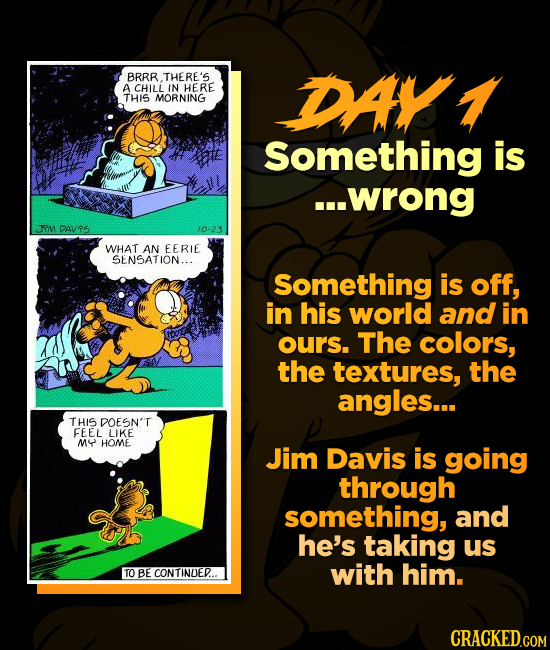 BRRR THERE'S A CHILL IN HERE DAL THIS MORNING Something is ...wrong TM DAV95 1023 WHAT AN EERIE SENSATION... Something is off, in his world and in our