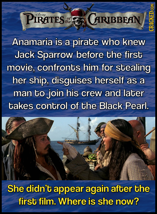 PIRATES Disney CARIBBEAN the CRACKED COM Anamaria is a pirate who knew Jack Sparrow before the first movie, confronts him for stealing her ship, disgu