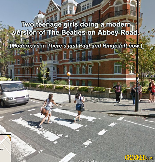 Two teenage girls doing a modern. version of The Beatles on Abbey Road. (Modern, as in There's just Paul and Ringo left now.) OS