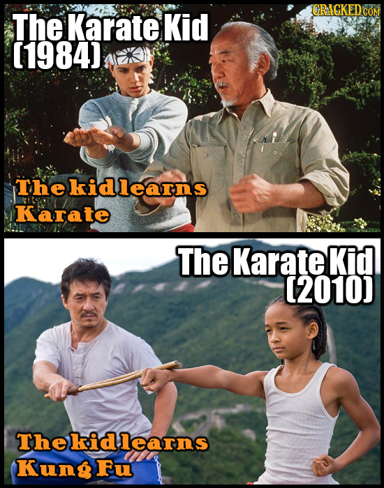 The Karate Kid CRACKED CO (1984J Thekidlearns Karate The Karate Kid 2010) The kid learns Kungfu