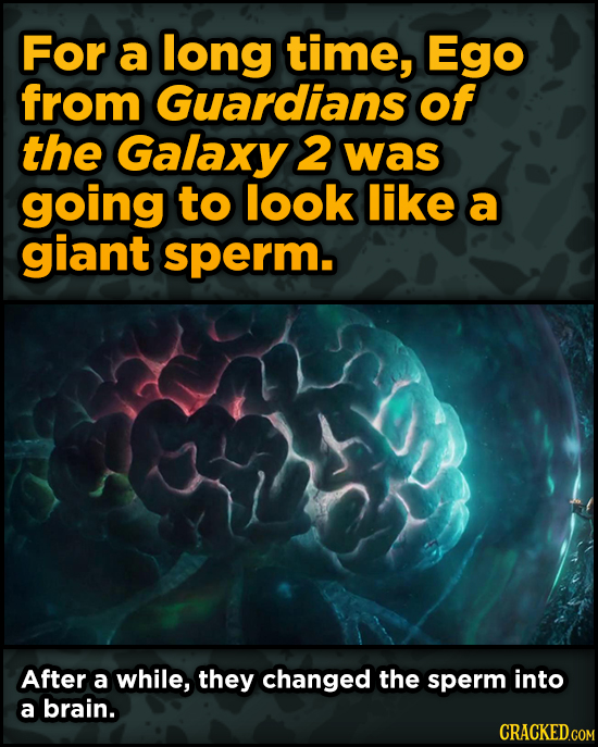 Super-Weird Early Versions Of Famous Characters - For a long time, Ego from Guardians of the Galaxy 2 was going to look like a giant sperm.