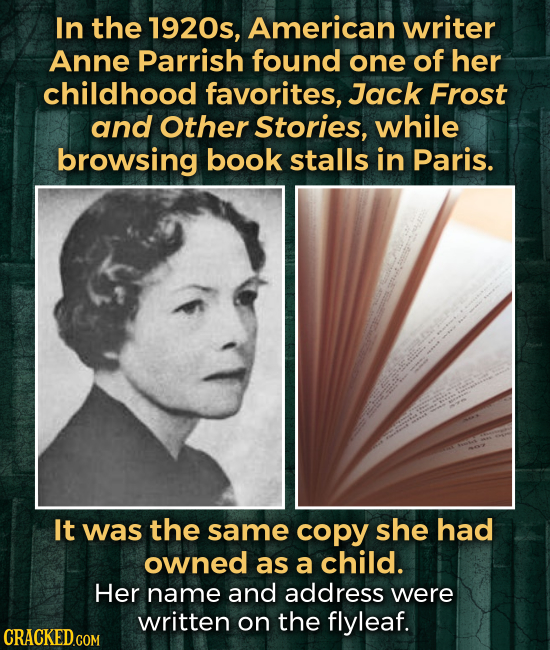 In the 1920s, American writer Anne Parrish found one of her childhood favorites, Jack Frost and Other Stories, while browsing book stalls in Paris. It