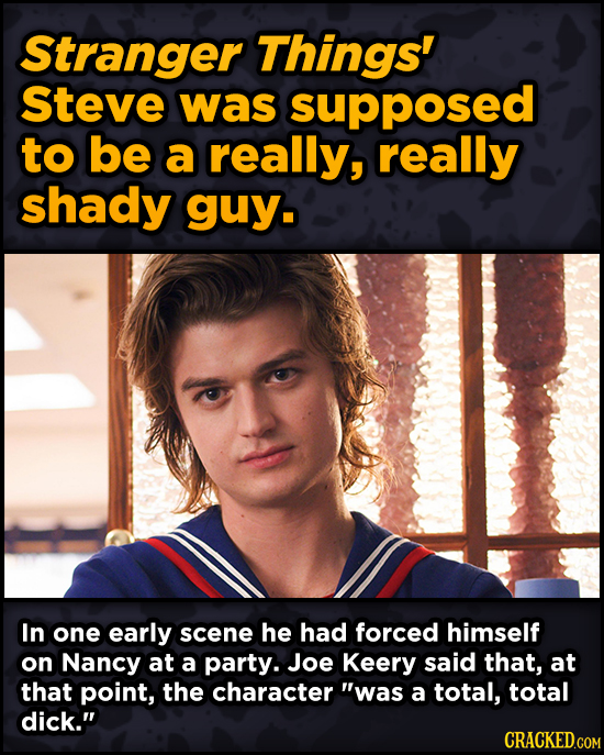 Super-Weird Early Versions Of Famous Characters - Stranger Things' Steve was supposed to be a really, really shady guy.