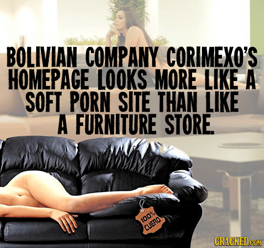 BOLIVIAN COMPANY CORIMEXO'S HOMEPAGE LOOKS MORE LIKE A SOFT PORN SITE THAN LIKE A FURNITURE STORE 1005 CUERO