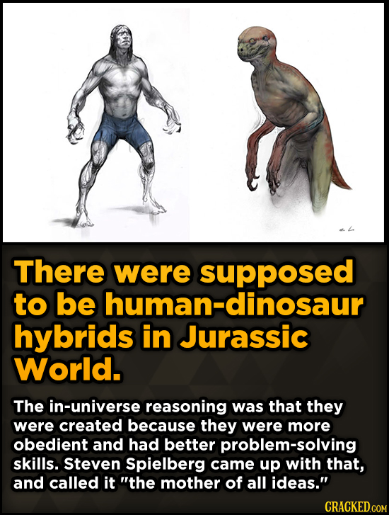 Bizarre Scenes That Almost Made It Into Famous Movies - There were supposed to be human-dinosaur hybrids in Jurassic World.