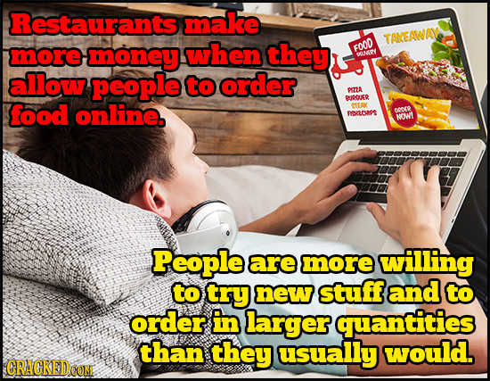Restaurants make TAKEAWAY more money when they FOOD DEUY allow people to order PRTA RUUDGURR food online. STEAY Besaoaps o09 NOMT People are more will