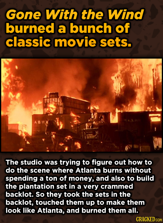 Iconic Movies You Didn't Know Reused Their Props And Sets - Gone With the Wind burned a bunch of classic movie sets.