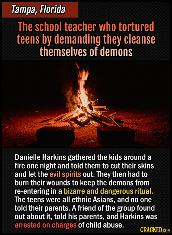 Tampa, Florida - The school teacher who tortured teens by demanding they cleanse themselves from demons - Danielle Harkins gathered the kids around a