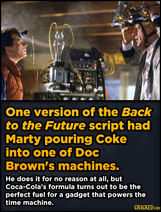 Bizarre Scenes That Almost Made It Into Famous Movies - One version of the Back to the Future script had Marty pouring coke