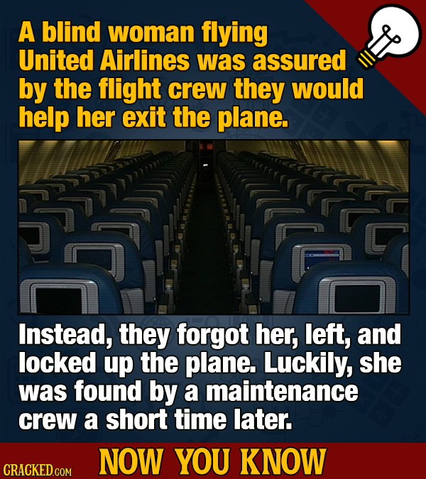 A blind woman flying United Airlines was assured by the flight crew they would help her exit the plane. Instead, they forgot her, left, and locked up
