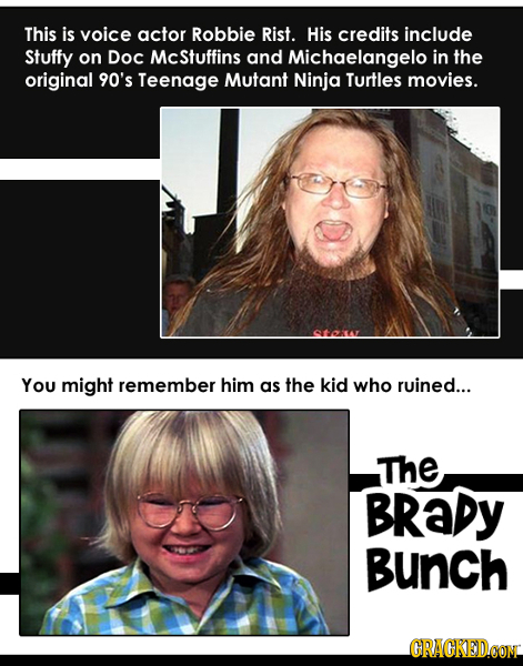 This is voice actor Robbie Rist. His credits include Stuffy on DoC McStuffins and Michaelangelo in the original 90's Teenage Mutant Ninja Turtles movi